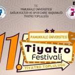 Pamukkale Üniversitesi 11. Tiyatro Festivali 2019