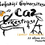 Boğaziçi Caz Orkestrası Konseri – 22 Nisan 2019 – Ücretsiz