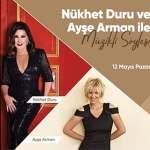 Nükhet Duru ve Ayşe Arman ile Müzikli Söyleşi – 12 Mayıs 2019