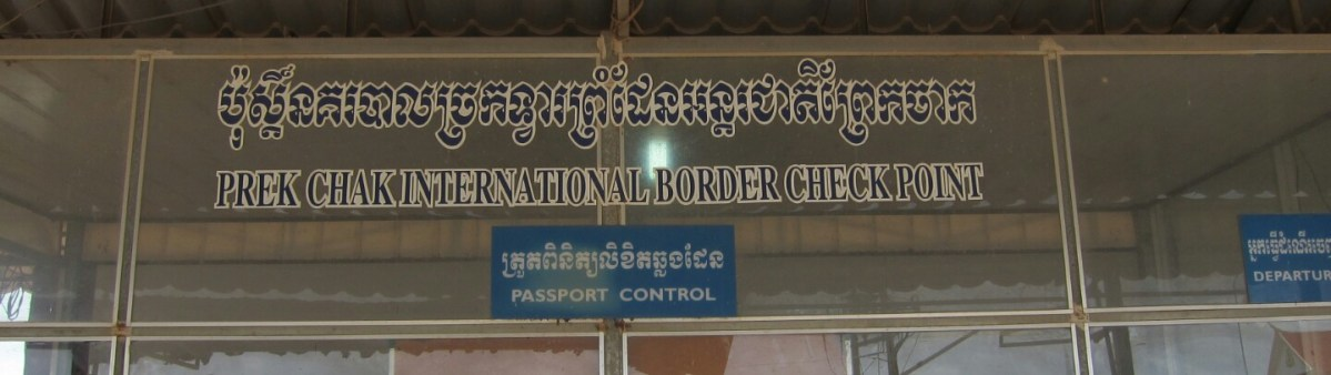 Cambodian Visa Run at the Prek Chak Border