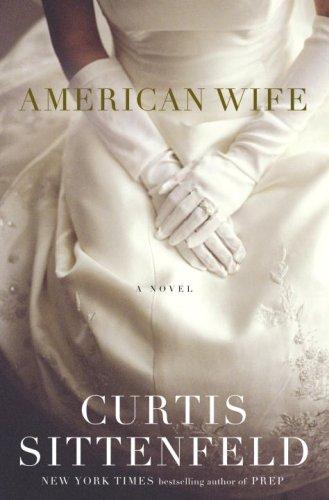 American Wife Sittenfeld