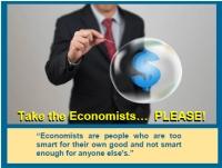 Take the Economist....PLEASE!