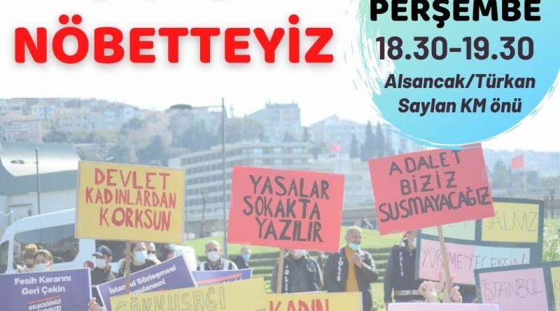 Nöbetteyiz: İstanbul Sözleşmesi'nden Vazgeçmiyoruz