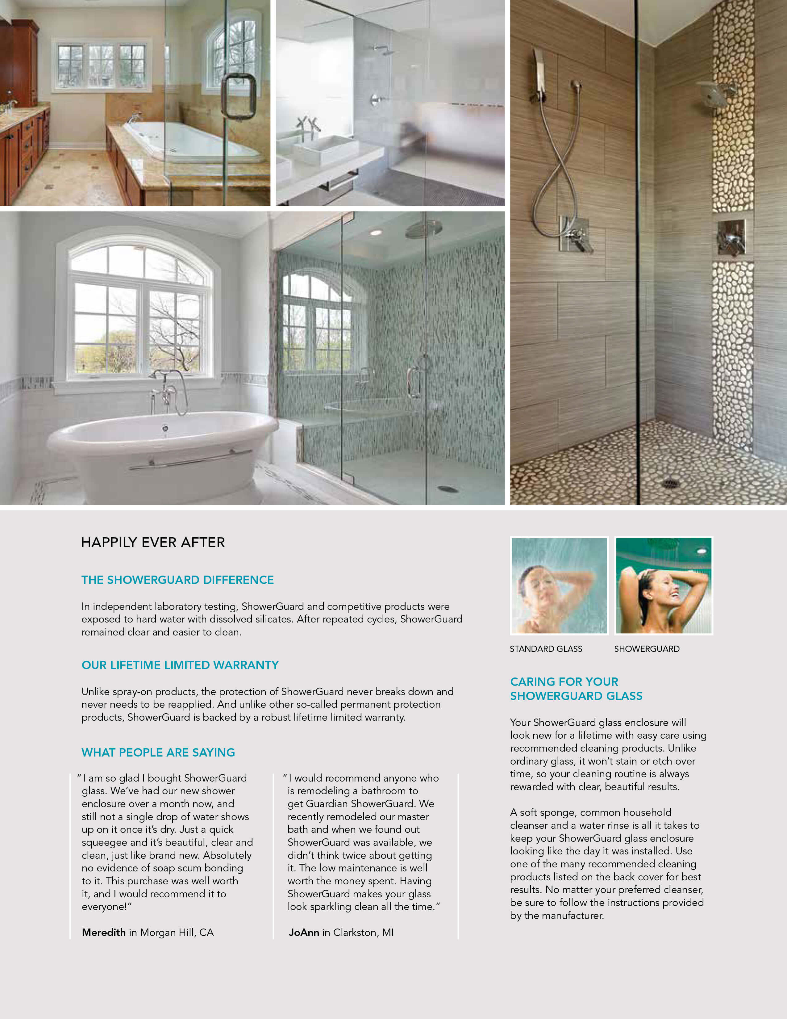 With Just A Minimal Amount Of Cleaning, ShowerGuard Glass Will Stay  Beautiful For Years To Come!
