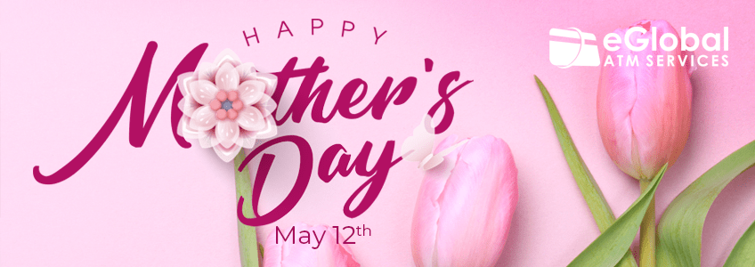 Happy Mother's Day from eGlobal