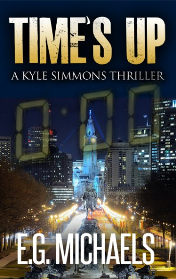 Time's Up: (A Kyle Simmons Thriller – Book 4)