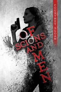 Book Review: Of Scions and Men