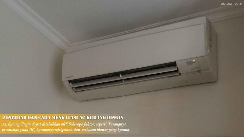 Penyebab dan Cara Mengatasi AC Kurang Dingin