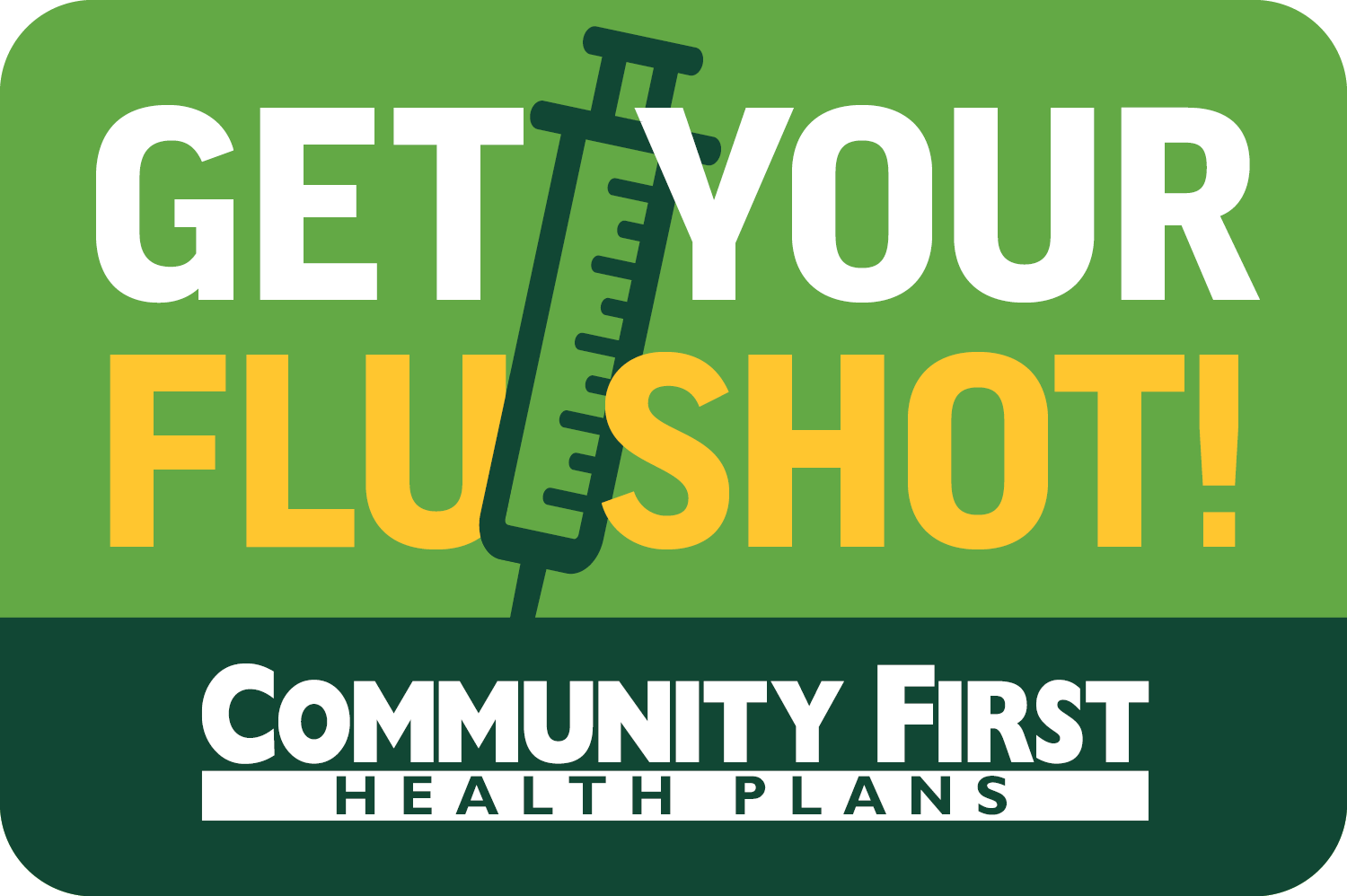 Community First Health Plans Launches Get Your Flu Shot! Campaign