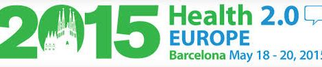 Health 2.0 in Barcelona May 18-20 2015
