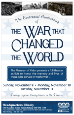 #27800 Centennial Anniversary of the War the Changed the Word Exhibit