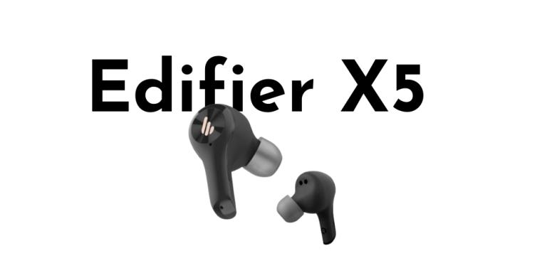 EDIFIER X5 REVIEW : BEST TWS UNDER 30?