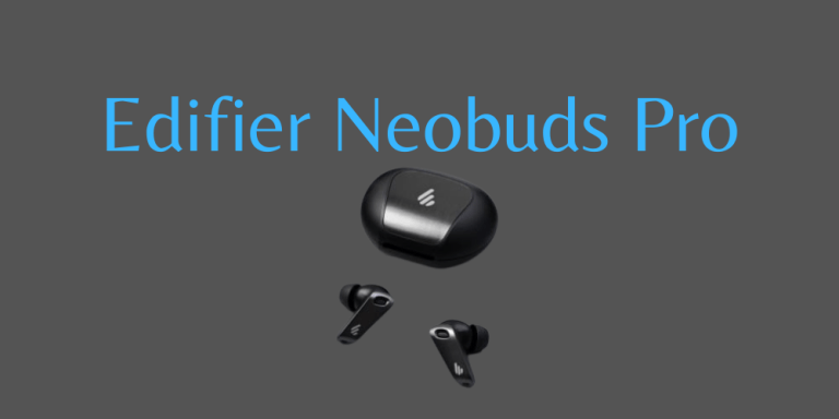 Edifier NeoBuds Pro Review : High Res Audio for $100?