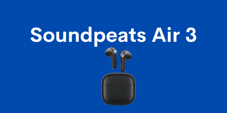 Soundpeats Air 3 Review : The Best Airpod Alternative 2021