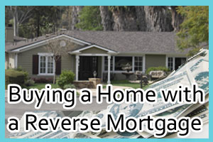 Buying-home-with-reverse-mortgage