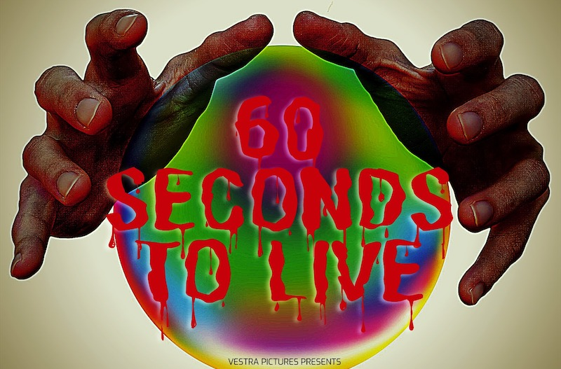 60 SECONDS TO LIVE promotional artwork