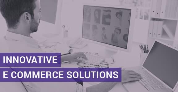Innovative E Commerce Solutions