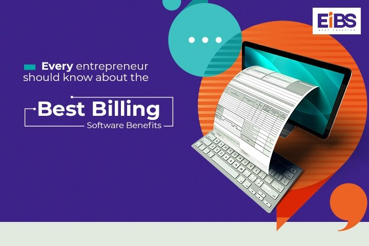 Best Billing Software Benefits