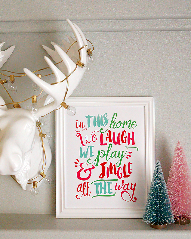 In This House We Laugh, We Play and Jingle all the Way! Adorable free print from eighteen25.com