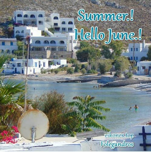 Εικόνες για Welcome June και Happy Summer με Ελληνικές εικόνες.!