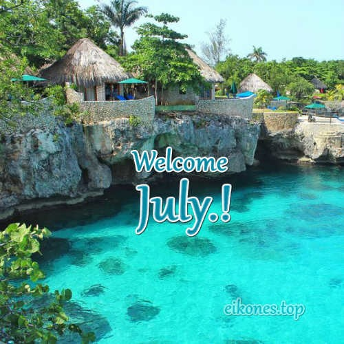 Images for July,Hello July and Welcome July-eikones.top