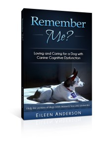 Book cover for Remember Me? Loving and Caring for a Dog with Canine Cognitive Dysfunction