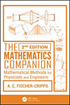 The Mathematics Companion: Mathematical Methods for Physicists and Engineers, 2nd Edition