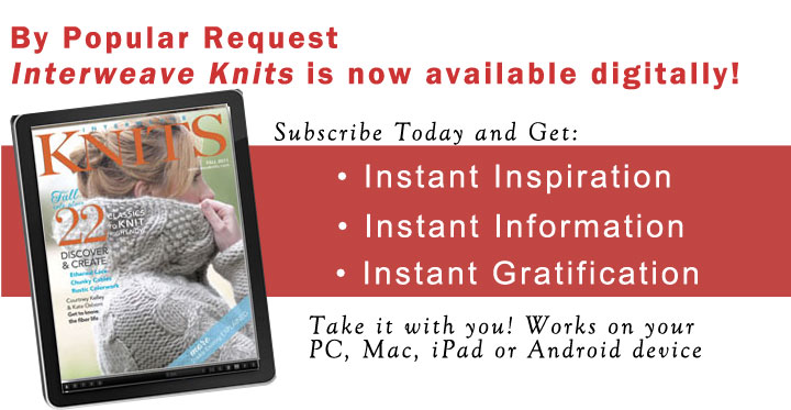 Interweave Knits is now Available Digitally!