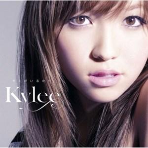 Kylee - Kimi ga Iru Kara