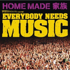 HOME MADE Kazoku – Everybody Needs Music [Single]