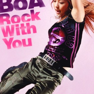 BoA – Rock With You (Japanese Version) [Single]