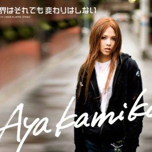 Aya Kamiki - Sekai wa Sore Demo Kawari wa Shinai (世界はそれでも変わりはしない)