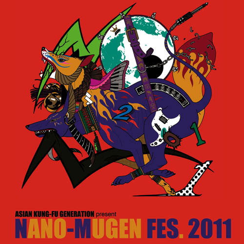 ASIAN KUNG-FU GENERATION - ASIAN KUNG-FU GENERATION presents NANO-MUGEN COMPILATION 2011