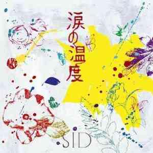 SID – Namida no Ondo (涙の温度) [Single]