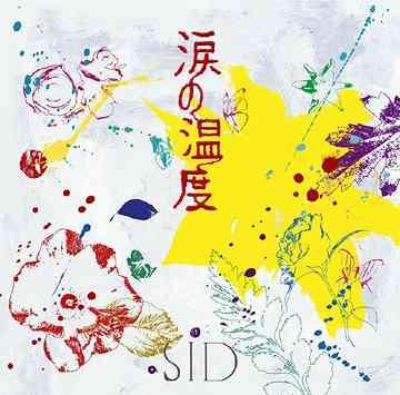 SID - Namida no Ondo (涙の温度)