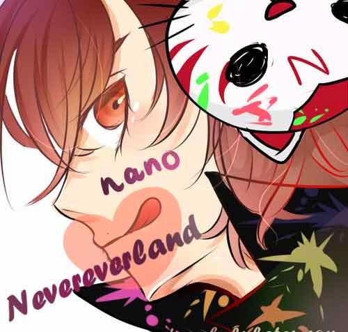 nano - Nevereverland