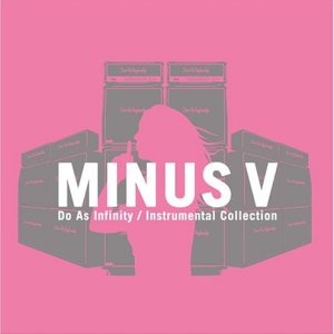 Do As Infinity - Do As Infinity Instrumental Collection MINUS V