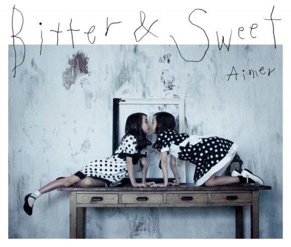Aimer - Bitter & Sweet