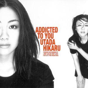 Utada Hikaru – Addicted To You [Single]