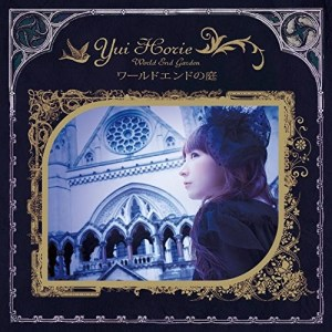 Yui Horie – World End no Niwa [Album]