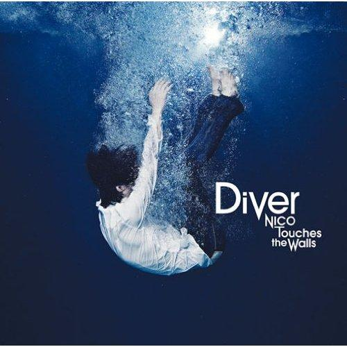 Download NICO Touches the Walls - Diver [Single]