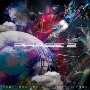 Fear, and Loathing in Las Vegas – PHASE 2 [Album]