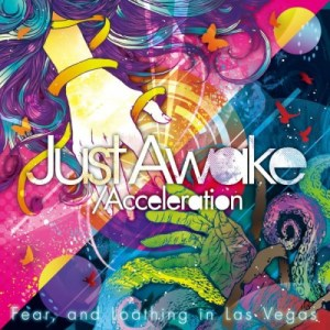 Download Fear, and Loathing in Las Vegas - Just Awake / Acceleration [Single]
