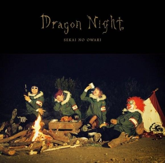 SEKAI NO OWARI - Dragon Night