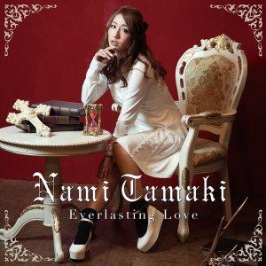 Download Nami Tamaki - Everlasting Love [Single]