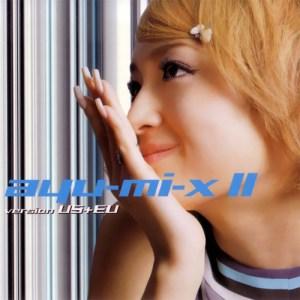 Download Ayumi Hamasaki - ayu-mi-x II version US+EU [Album]