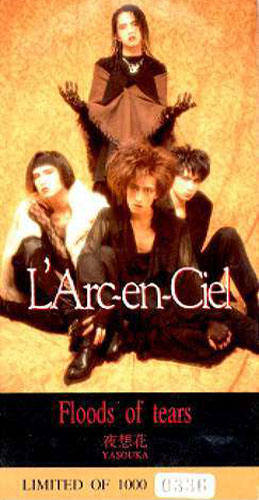 L'Arc~en~Ciel - Floods of Tears