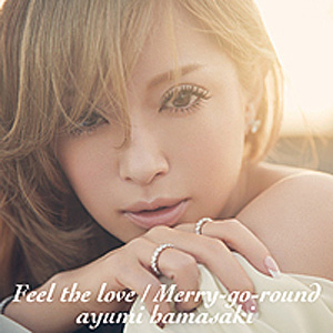Download Ayumi Hamasaki - Feel the love / Merry-go-round [Single]