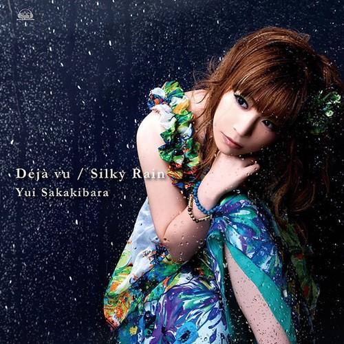 Yui Sakakibara - Déjà vu ~ Silky Rain