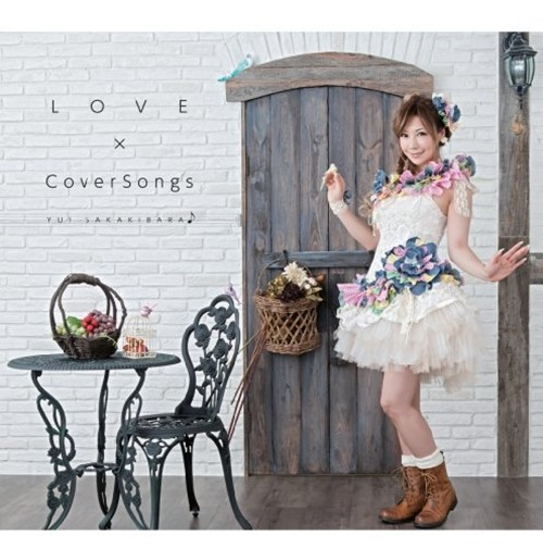Yui Sakakibara - LOVE×CoverSongs